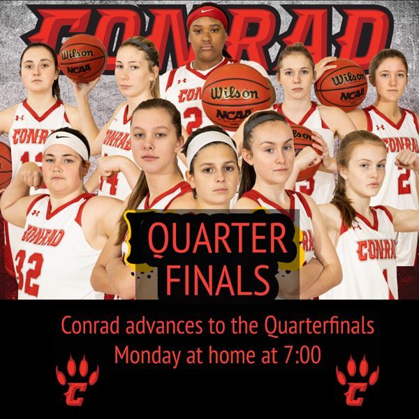 Conrad Girls Basketball- Quarter Finals